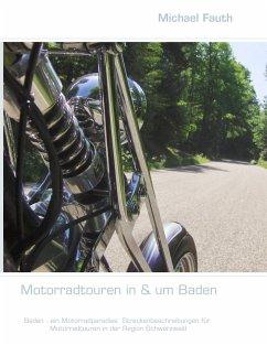 Motorradtouren in & um Baden - Fauth, Michael