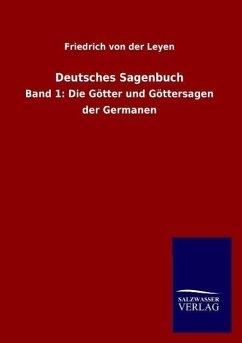 Deutsches Sagenbuch - Leyen, Friedrich von der