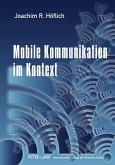 Mobile Kommunikation im Kontext