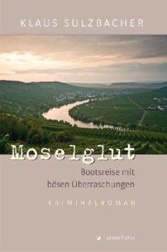 Moselglut - Sulzbacher, Klaus