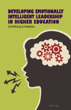 Developing Emotionally Intelligent Leadership in Higher Education - Parrish, Dominique Rene