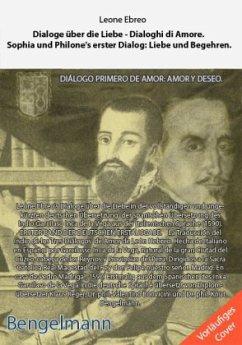 Dialoge über die Liebe - Dialoghi di Amore. Die...