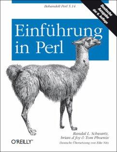 Einführung in Perl - Schwartz, Randal L.; Foy, Brian D.; Phoenix, Tom