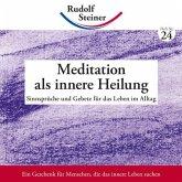 Meditation als innere Heilung