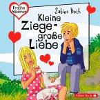 Freche Mädchen: Kleine Ziege - Große Liebe (MP3-Download)