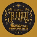 Brighter Days The Film And Live Concert Album