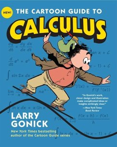 The Cartoon Guide to Calculus - Gonick, Larry