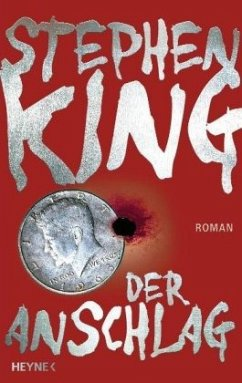 Der Anschlag - King, Stephen