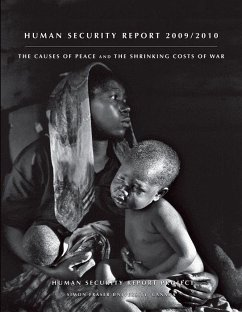 Human Security Report: The Causes of Peace and the Shrinking Costs of War - Report Project, Human Security