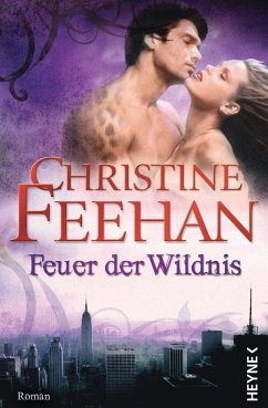 Feuer der Wildnis / Leopardenmenschen Bd.4 - Feehan, Christine