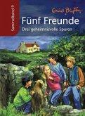 Drei geheimnisvolle Spuren / Fünf Freunde Sammelbände Bd.9