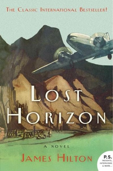 lost horizon by james hilton essay Lost horizon is a 1933 novel by english writer james hilton in this book, hilton imagined a special place high in the mountains of tibet it was a utopian city where.