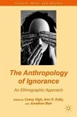 The Anthropology of Ignorance: An Ethnographic Approach