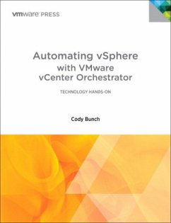 Automating Vsphere with Vmware Vcenter Orchestrator - Bunch, Cody