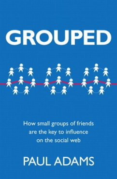 Grouped: How Small Groups of Friends Are the Ke...