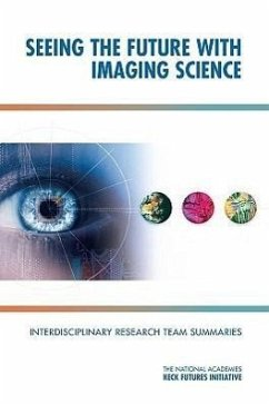 Seeing the Future with Imaging Science: Interdisciplinary Research Team Summaries