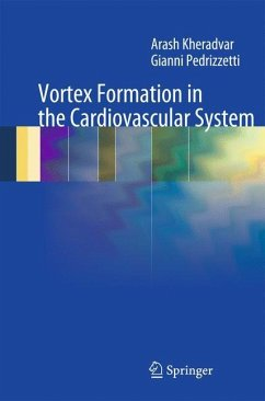 Vortex Formation in the Cardiovascular System - Kheradvar, Arash; Pedrizzetti, Gianni