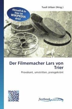 Der Filmemacher Lars von Trier