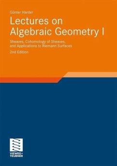 Lectures on Algebraic Geometry I - Harder, Günter Harder, Günter