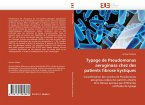 Typage de Pseudomonas Aeruginosa Chez Des Patients Fibrose Kystiques