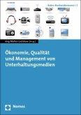Ökonomie, Qualität und Management von Unterhaltungsmedien
