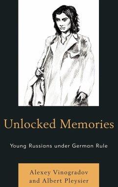 Unlocked Memories - Vinogradov, Alexey; Pleysier, Albert