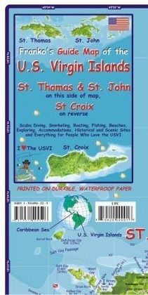 Franko Maps Frankos Guide Map of the U.S. Virgin Islands, St Thomas & St.  John