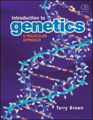 Genetics a molecular approach by t.a.brown