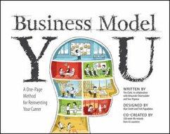 Business Model You - Clark, Timothy; Osterwalder, Alexander; Pigneur, Yves