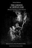The Ghosts of Rowan Oak: School Edition