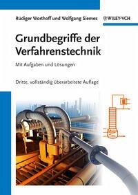 Grundbegriffe der Verfahrenstechnik - Worthoff, Rüdiger; Siemes, W.