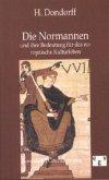 Die Normannen und ihre Bedeutung für das europäische Kulturleben
