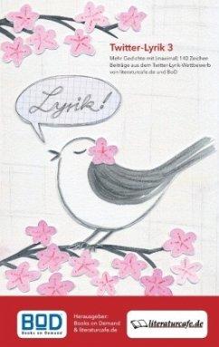 Twitter-Lyrik 3