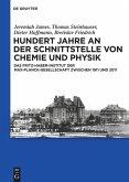 Hundert Jahre an der Schnittstelle von Chemie und Physik
