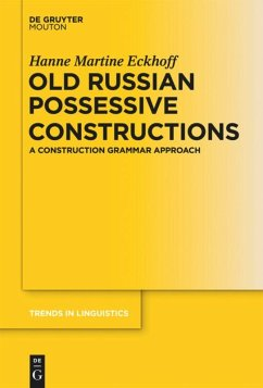 Old Russian Possessive Constructions - Eckhoff, Hanne Martine