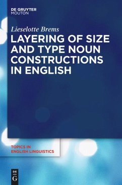 Layering of Size and Type Noun Constructions in English - Brems, Lieselotte