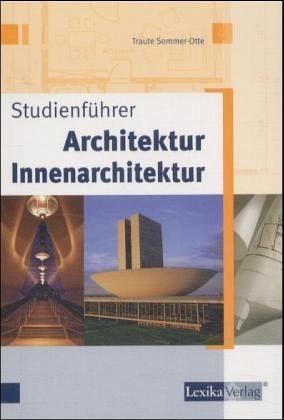 studienf hrer architektur innenarchitektur landschaftsarchitektur von traute sommer otte. Black Bedroom Furniture Sets. Home Design Ideas