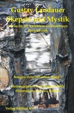 Skepsis und Mystik - Landauer, Gustav