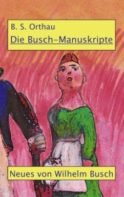 Die Busch-Manuskripte