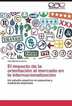 El impacto de la orientación al mercado en la internacionalización
