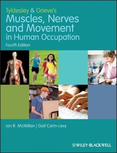 Tyldesley and Grieve's Muscles, Nerves and Movement in Human Occupation - McMillan, Ian; Carin-Levy, Gail