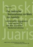 Der baskische Nationalismus im Werk Jon Juaristis