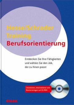 Berufsorientierung: Training Berufsfindung - Hesse, Jürgen; Schrader, Hans-Christian
