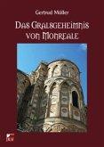 Das Gralsgeheimnis von Monreale