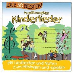 Die 30 besten traditionellen Kinderlieder, 1 Audio-CD - Sommerland, Simone; Glück, Karsten