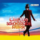 Charlie und die Schokoladenfabrik (MP3-Download)