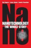 Nanotechnology: The Whole Story