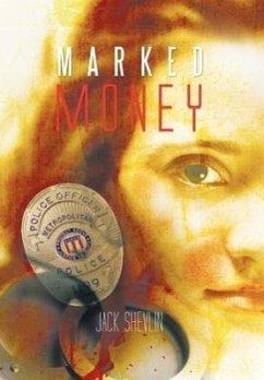 Marked Money - Shevlin, Jack