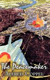The Peacemaker by Alfred Coppel, Jr., Science Fiction, Adventure, Fantasy