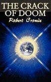 The Crack of Doom by Robert Cromie, Science Fiction, Adventure